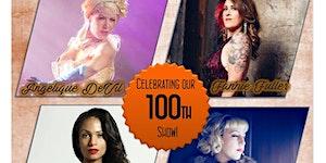Burlesque S'il Vous Plait 100th Show!