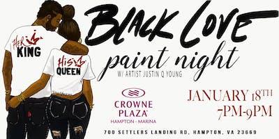Black Love Paint Night -Hampton