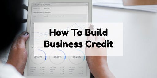 How to Build Business Credit - Logan, UT