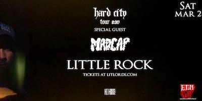 Hard City Tour w/ Lit Lords & Madcap