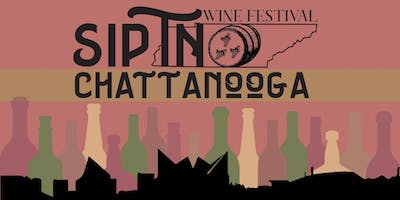 Sip TN Chattanooga Wine Festival 2019