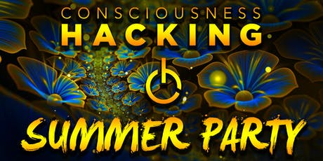 Consciousness Hacking Summer Party 2019 tickets