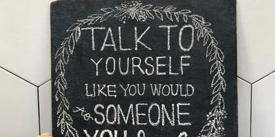 Chalk Art 101 - Talk Kind To Yourself