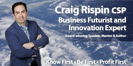 Masterclass: How to think like a Futurist with Craig Rispin, business Futurist to the Fortune 500
