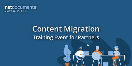 NetDocuments Content Migration | Lehi, UT | Nov 18–21, 2019