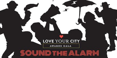 Love Your City Awards 2019: Sound the Alarm