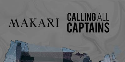 Makari, Calling All Captains at Kingsland