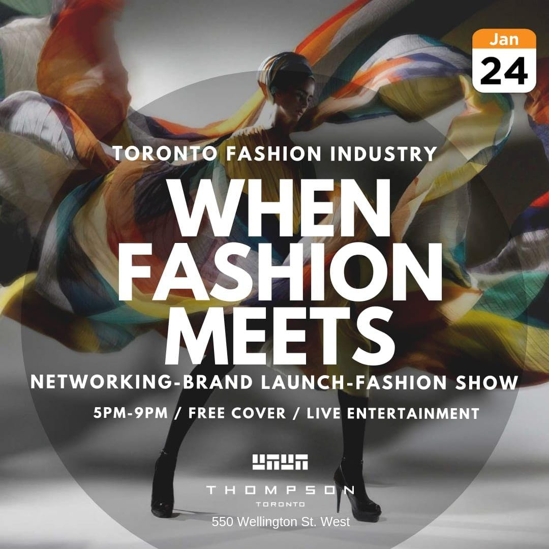 TORONTO FASHION INDUSTRY PRESENTS: WHEN FASHI