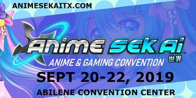Anime Sekai @ Abilene Convention Center Sept 20-22, 2019