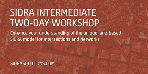SIDRA INTERMEDIATE Two-Day Workshop // Sydney [TE041]