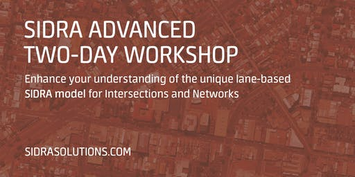 SIDRA ADVANCED Two-Day Workshop // Perth [TE046]