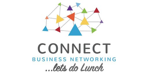 """Connect Business Networking """"Let's Do Lunch"""""""