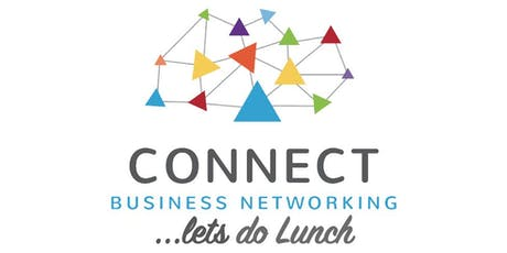 """Connect Business Networking """"Let's Do Lunch""""  tickets"""