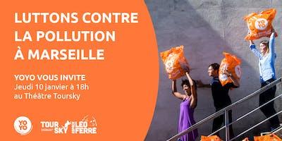 Luttons contre la pollution à Marseille