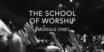 TRIBE MINISTRY SCHOOL | The School of Worship