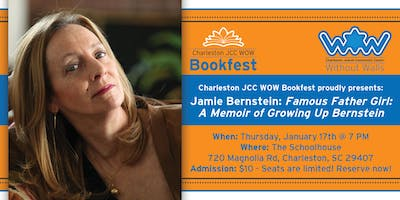 Jamie Bernstein - Famous Father Girl: A Memoir of Growing Up Bernstein