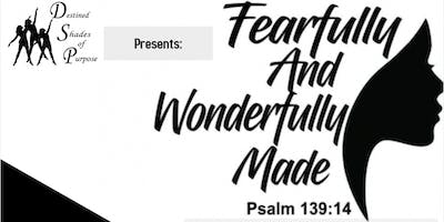 """I Am Fearfully and Wonderfully Made """"My Body And Me"""""""