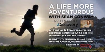 A Life More Adventurous  - Sean Conway