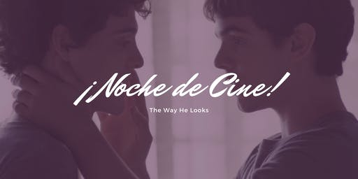 Noche de Cine: The Way He Looks