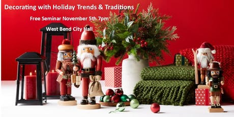 Free Seminar: Decorating with Holiday Trends & Traditions tickets