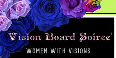 Vision Board Soiree': Women With Visions
