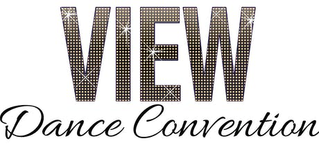 VIEW Dance Convention | Toronto,ON tickets