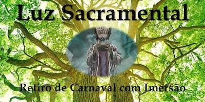 Retiro Luz Sacramental - Retiro de Carnaval com Imersão