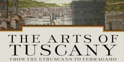 FREE GUEST LECTURE: The Arts of Tuscany from the Etruscans to Ferragamo
