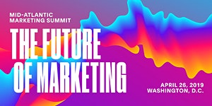 Mid-Atlantic Marketing Summit: Washington 2019