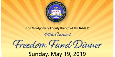 NAACP - Montgomery County, Maryland Branch -  2019 Freedom Fund Dinner