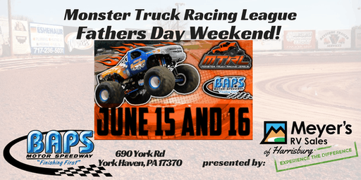 Monster Truck Mania @ BAPS Motor Speedway Presented by Meyers RV Superstore