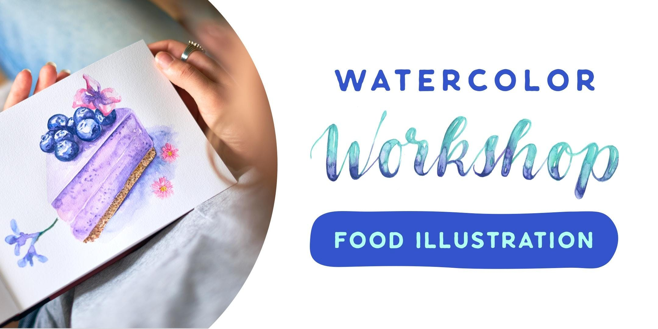 Watercolor Workshop - Food Illustration - Köln