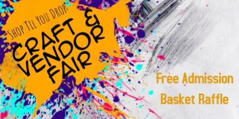 Shop Til You Drop Craft & Vendor Fair