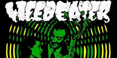 Weedeater w/ Blind Scryer & Dirtbag at Cosmic Charlie's