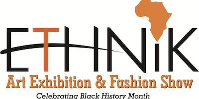 Ethnik Fashion Show...celebrating black history month