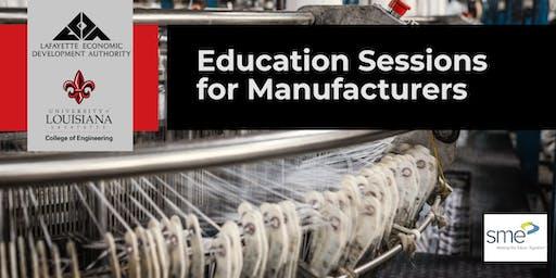 LEDA - UL Lafayette: Education Sessions for Manufacturers - WORKFORCE - Programs, Development and Tour - Q4