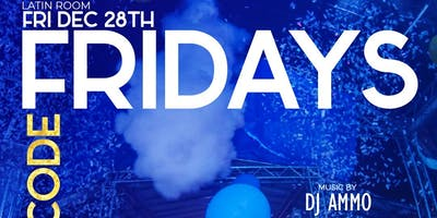 Fridays @BarCode Promo Only *This Is Not A Ticket* Must Pay at door
