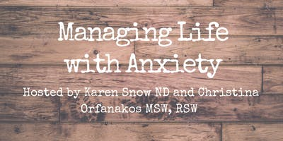 Managing Life with Anxiety-Workshop for men and women