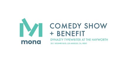 Comedy Show Benefiting Mona Foundation
