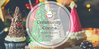 Community Cocina: Holiday Desserts