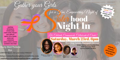 Sisterhood Night In, Let's Celebrate, Communicate, Collaborate & Create!