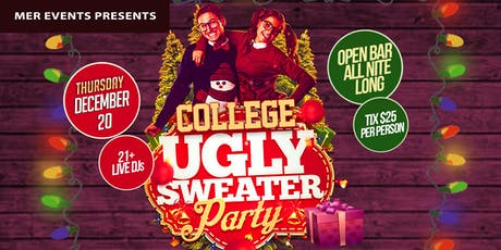 College Ugly Sweater Party [with open bar all night long] - 1st Day tickets