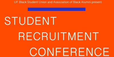 UF BSU & ABA Present: Student Recruitment Conference