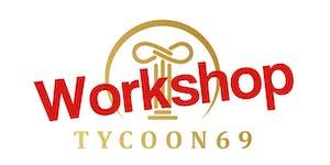 Tycoon69 Workshop