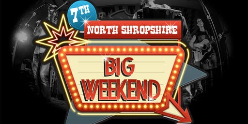 7th North Shropshire Big Weekend 2019