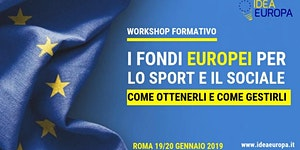 Workshop: I Fondi Europei per lo Sport e il Sociale