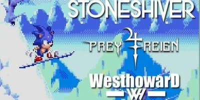 Stoneshiver, WesthowarD, Prey 4 Reign at Barmageddon