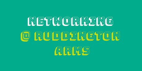 Networking @Ruddington Arms tickets