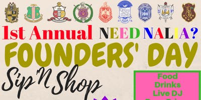 Need Nalia's 1st Annual Founders' Day Sip N Shop
