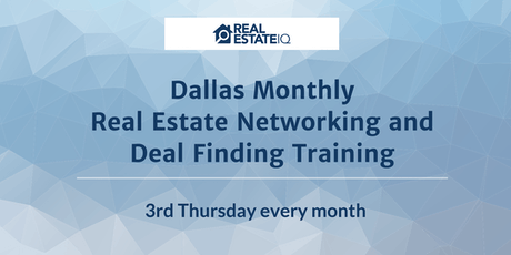 DFW - Dallas Monthly Real Estate Networking and Deal Finding Training  tickets